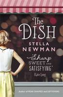 Cover for The Dish by Stella Newman