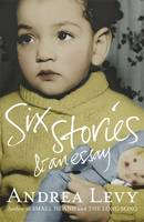 Cover for Six Stories and an Essay by Andrea Levy