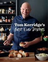 Cover for Tom Kerridge's Best Ever Dishes by Tom Kerridge