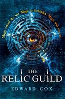 Cover for The Relic Guild by Edward Cox