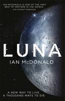 Cover for Luna New Moon by Ian Mcdonald