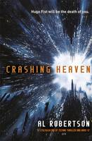 Cover for Crashing Heaven by Al Robertson