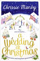 Cover for A Wedding at Christmas by Chrissie Manby