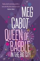 Cover for Queen of Babble in the Big City by Meg Cabot