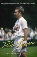 Cover for Rod Laver An Autobiography by Rod Laver