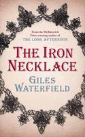 Cover for The Iron Necklace by Giles Waterfield