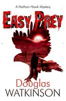 Cover for Easy Prey by Douglas Watkinson
