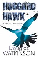 Cover for Haggard Hawk by Douglas Watkinson