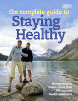 Complete Guide to Staying Healthy by Reader's Digest