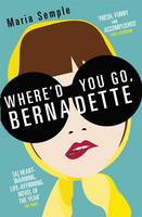 Cover for Where'd You Go, Bernadette by Maria Semple