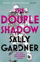 Cover for The Double Shadow by Sally Gardner