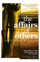 Cover for The Affairs of Others by Amy Grace Loyd