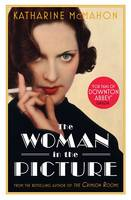 Cover for The Woman in the Picture by Katharine McMahon