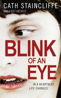 Cover for Blink of an Eye by Cath Staincliffe