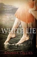 Cover for The White Lie by Andrea Gillies