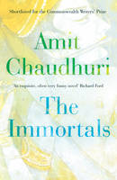 Cover for The Immortals by Amit Chaudhuri