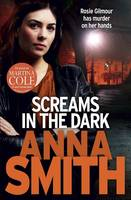 Cover for Screams in the Dark by Anna Smith