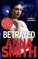 Cover for Betrayed by Anna Smith