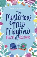 Cover for The Mysterious Miss Mayhew by Hazel Osmond
