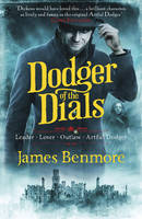 Cover for Dodger of the Dials by James Benmore