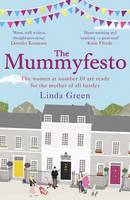 Cover for The Mummyfesto by Linda Green