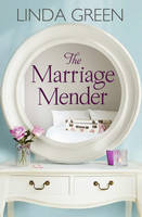 Cover for The Marriage Mender by Linda Green