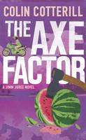 Cover for The Axe Factor A Jimm Juree Novel by Colin Cotterill