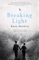 Cover for Breaking Light by Karin Altenberg