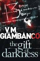 Cover for The Gift of Darkness by V. M. Giambanco