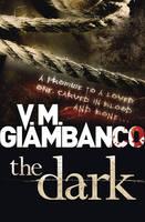 Cover for The Dark by V. M. Giambanco