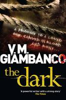Cover for The Dark by V. M. Giambanco