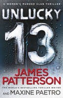 Unlucky 13 (Women's Murder Club 13) by James Patterson