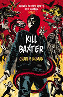Cover for Kill Baxter by Charlie Human