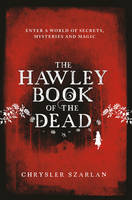 Cover for The Hawley Book of the Dead by Chrysler Szarlan