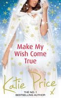 Cover for Make My Wish Come True by Katie Price
