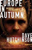 Cover for Europe in Autumn by Dave Hutchinson