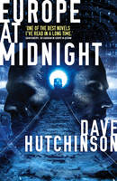 Cover for Europe at Midnight by Dave Hutchinson
