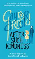 Cover for After Such Kindness by Gaynor Arnold