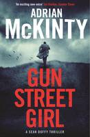 Cover for Gun Street Girl by Adrian McKinty