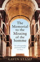 Book Cover for The Memorial to the Missing of the Somme by Gavin Stamp