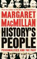 Cover for History's People Personalities and the Past by Margaret MacMillan
