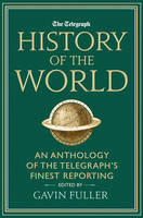 Telegraph History of the World by Gavin Fuller