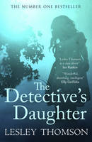 Cover for The Detective's Daughter by Lesley Thomson