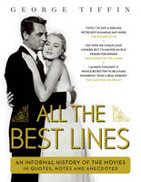 Cover for All the Best Lines by George Tiffin