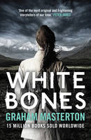 Cover for White Bones by Graham Masterton