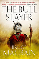 Cover for The Bull Slayer by Bruce Macbain