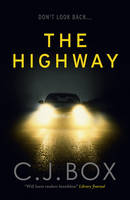 Cover for The Highway by C. J. Box
