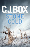 Cover for Stone Cold by C. J. Box