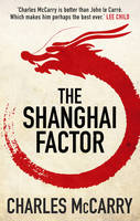 Cover for The Shanghai Factor by Charles Mccarry