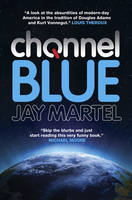 Cover for Channel Blue by Jay Martel